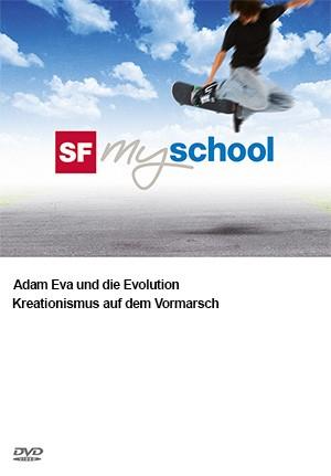 Adam Eva und die Evolution  1